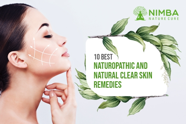 10 Best Naturopathic and Natural Clear Skin Remedies